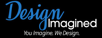 Design Imagined - You Imagine. We Design.